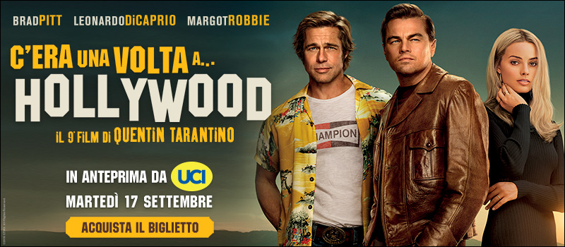 C'era una volta a... Hollywood in anteprima!