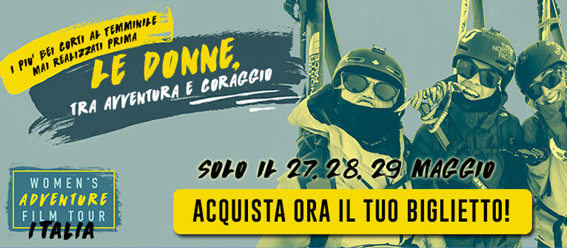 Women's Adventure Film Tour, per celebrare le imprese delle donne